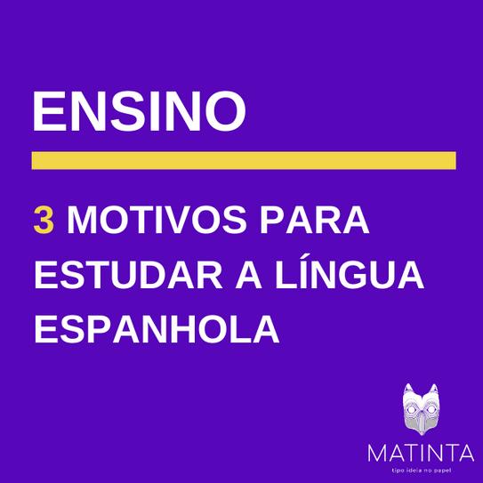 Por que estudar o espanhol?