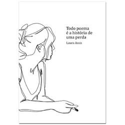 Laura_Assis_Todo_poema_é_a_história_de