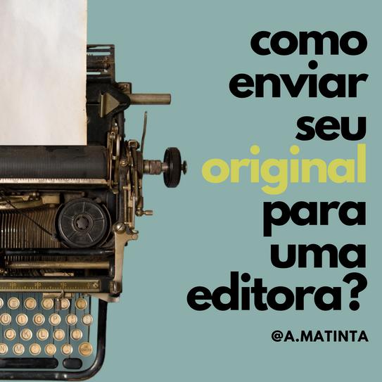 Como enviar seu original para uma editora?