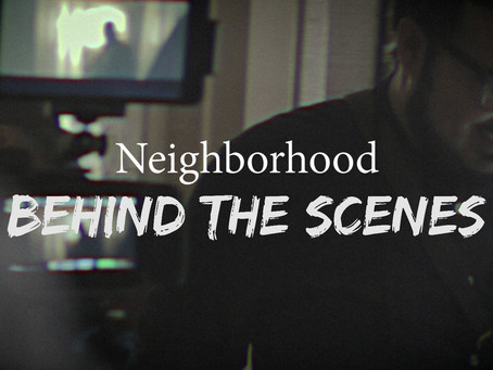 "NEW!! Behind The Scenes from ""Neighborhood"""