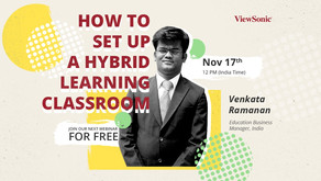 ViewSonic India to host a Webinar on Hybrid Learning