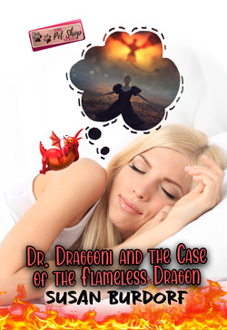 Dr. Draggoni and the Case of the Flameless Dragon