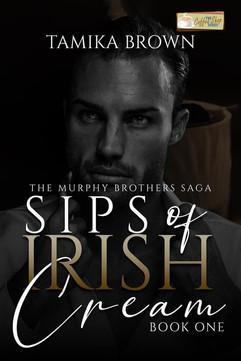 Sips of Irish Cream (The Murphy Brothers Saga)
