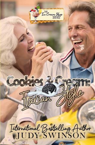 Cookies & Cream: Italian Style (Book 10) by Judy Swinson