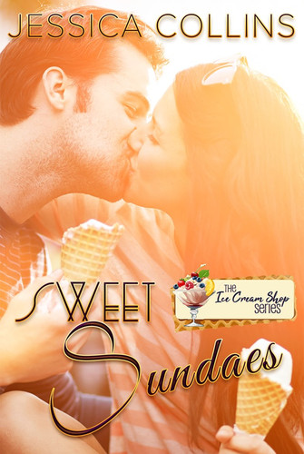 Sweet Sundaes (Book 3) by Jessica Collins