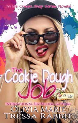 The Cookie Dough Job (Book 17) by Olivia Marie & Tressa Rabbitt