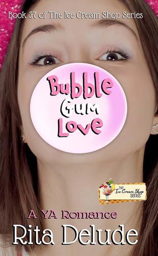 Bubble Gum Love (Book 27) by Rita Delude