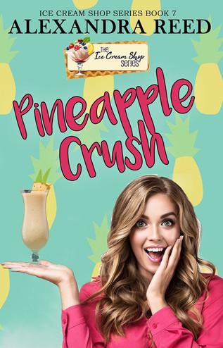 Pineapple Crush (Book 7) by Alexandra Reed