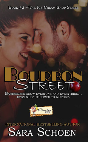 Bourbon Street (Book 2) by Sara Schoen