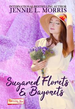 Sugared Florets and Bayonets