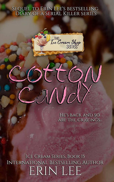 Cotton Candy (Book 15) by Erin Lee