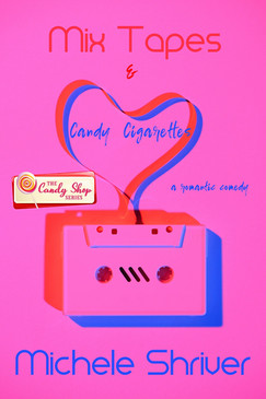 Mix Tapes & Candy Cigarettes