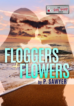 Floggers + Flowers