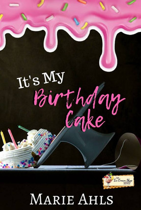 It's My Birthday Cake (Book 28) by Marie Ahls