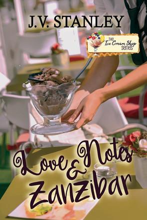 Love Notes & Zanzibar (Book 30) by J.V. Stanley