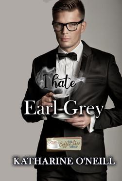 I Hate Earl Grey