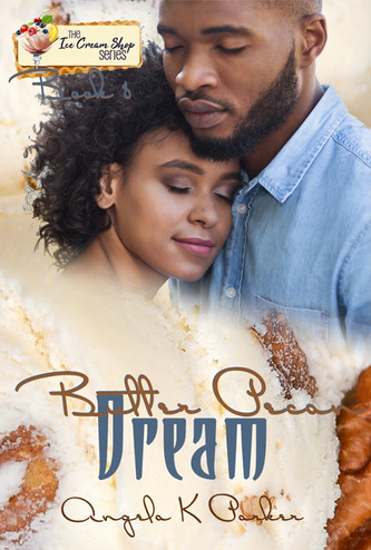 Butter Pecan Dream (Book 8) by Angela K. Parker
