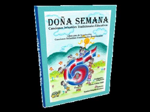 """Libro """"Dona Semana - Canciones Infantiles Tradicionales Educativas"""""""