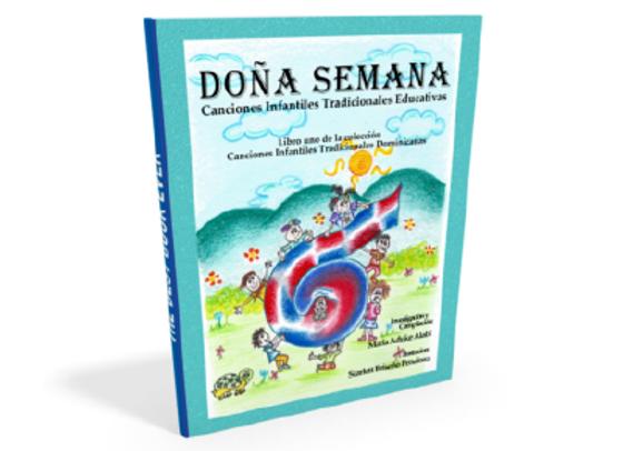 """PDF Libro """"Dona Semana - Canciones Infantiles Tradicionales Educativas"""""""