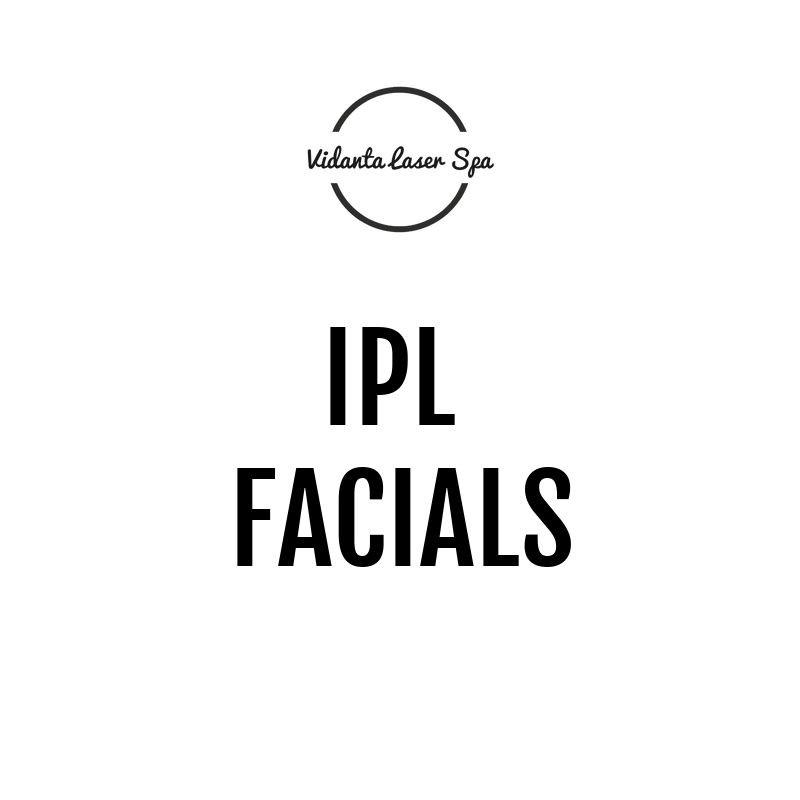 IPL FACIALS