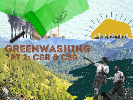 Greenwashing: CSR and CER