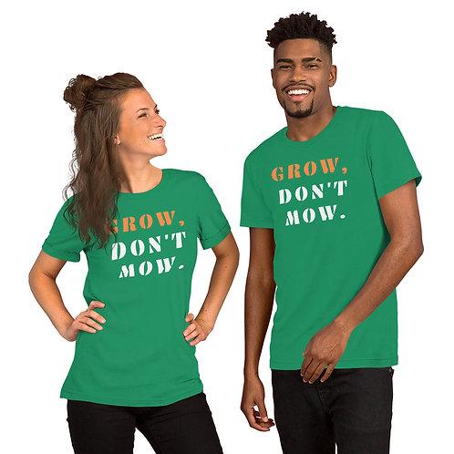 Grow, Don't Mow Tee