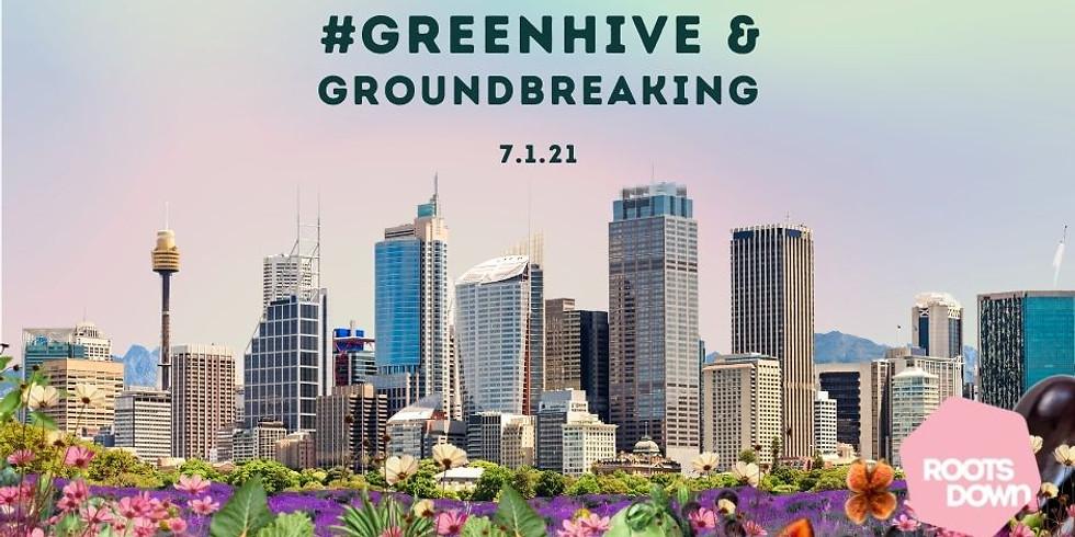 #GreenHive Fun in the Sun and Groundbreaking