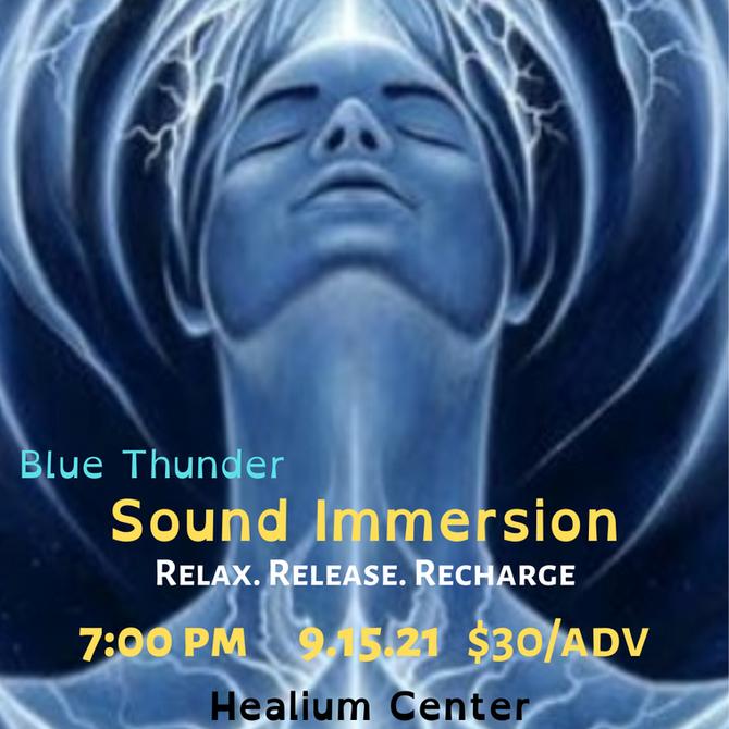 Blue Thunder Healing Sound Immersion Sat. 9/18 7-8:30 p.m.