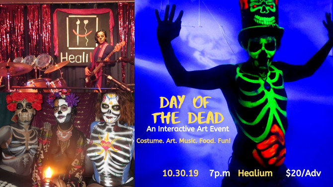 Day of the Dead 10/30 Wed., 7-11 PM - Healium