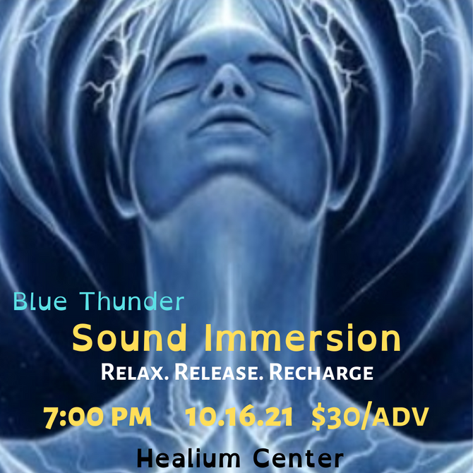 October Sound Immersions with Blue Thunder Healing 10/16&10/20