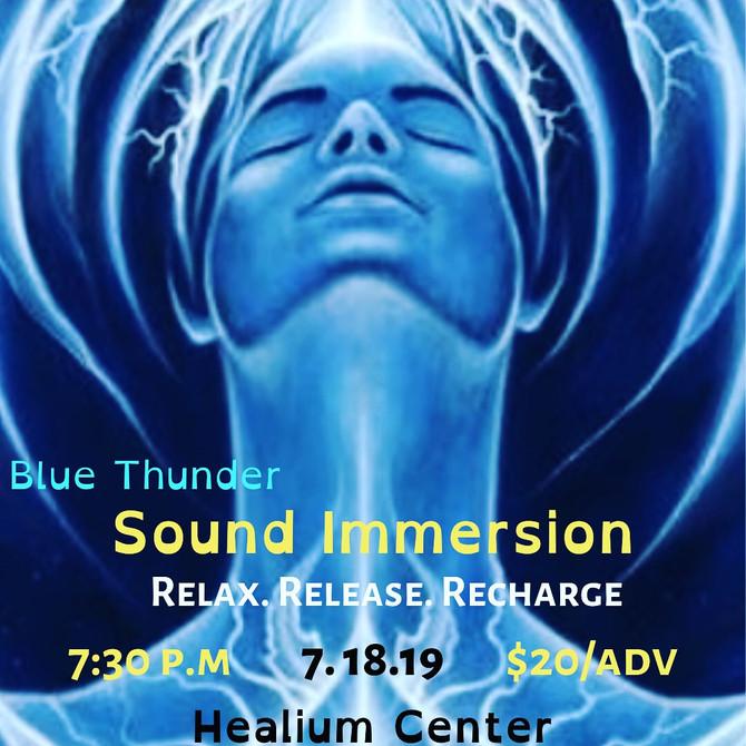 Blue Thunder Healing Sound Immersion at Healium 7/18
