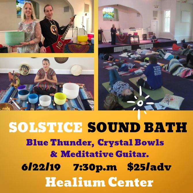 Solstice Sound Heal 6/22/2019