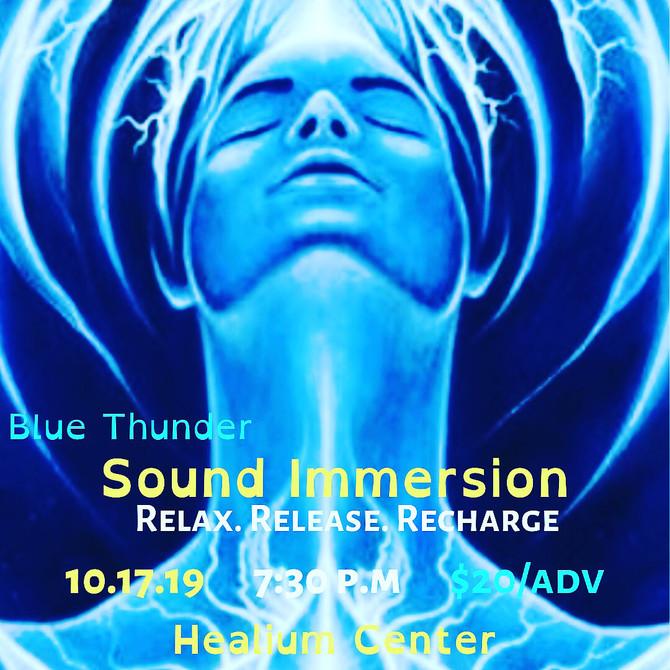 Blue Thunder Healing Sound Immersion at Healium Center Tonight 7:30 p.m.