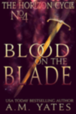 Blood on the Blade: Book Four in The Horizon Cycle