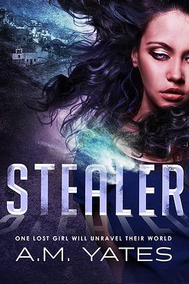 Stealer:  Stealer #1 YA Urban Fantasy A.M. Yates