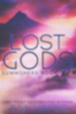 Lost Gods: Summoners Book Two by A.M. Yates