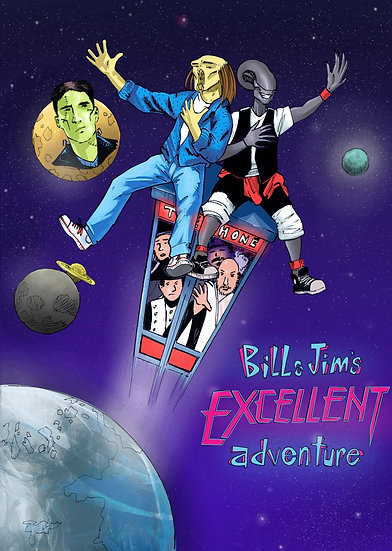 Bill and Jim's Excellent Adventure