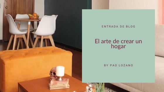 El arte de crear un hogar a través del diseño de interiores
