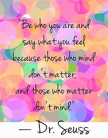 quote seuss be who you are.jpg