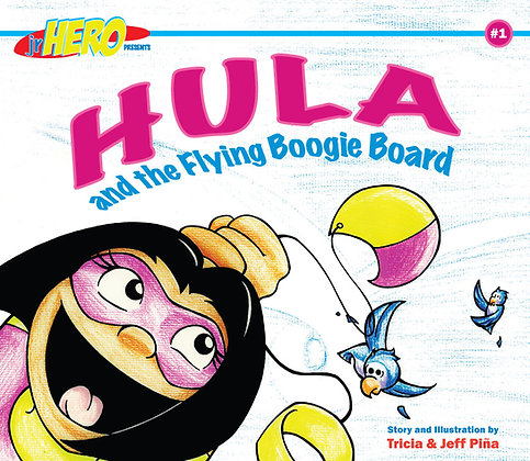 Hula and the Flying Boogie Board