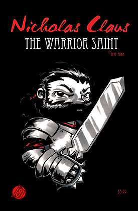 Nicholas Claus, The Warrior Saint