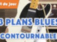 3 plans blues incontournables