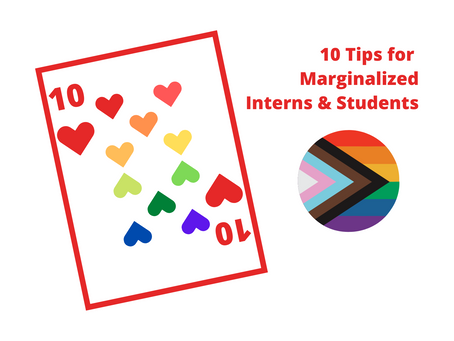 10 Tips for Marginalized Interns & Students