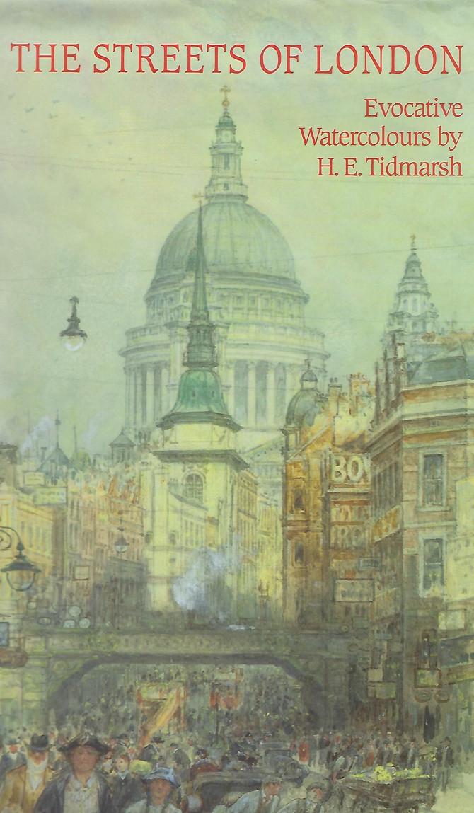 'The Streets of London'  H.E. Tidmarsh