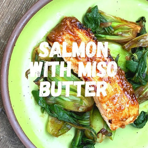 salmon with miso butter