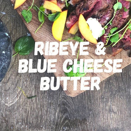 ribeye & blue cheese butter