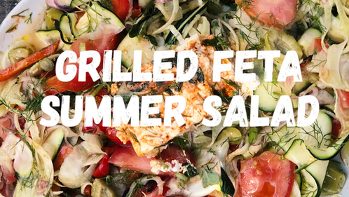 Grilled Feta Summer SAlad