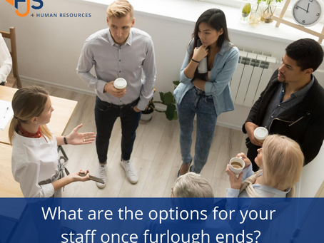 What are the options for your staff once furlough ends?