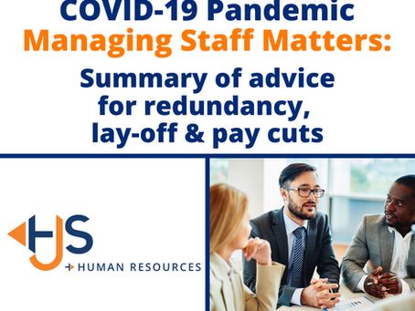 Summary of advice for redundancy, lay-off and pay cuts.
