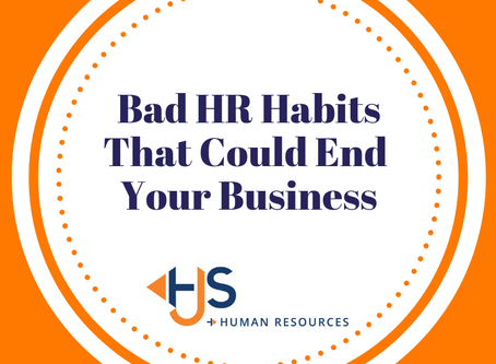 Bad HR Habits That Could End Your Business